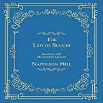 The Law of Success: From the 1925 Manuscript Lessons | Napoleon Hill
