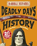 Deadly Days in History (Horrible Hist...