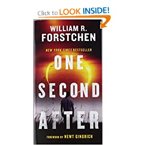 One Second After by William R. Forstchen, William D. Sanders and Newt Gingrich