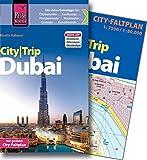 Reise Know-How CityTrip Dubai: Reiseführer mit Faltplan und kostenloser Web-App