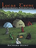 img - for Lucas Trent: Dangerous Potentials book / textbook / text book