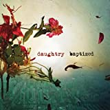 Daughtry Baptized (Deluxe Version)