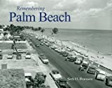 img - for Remembering Palm Beach book / textbook / text book