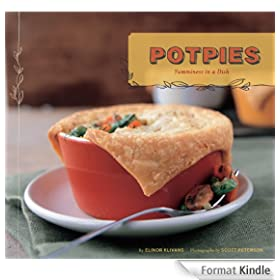 Potpies: Yumminess in a Dish