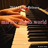 marasy piano world �ڽ����������ŵ�����ܺ�ץԥ����衢2015�饤�֥����å����ͽ��ե饤�䡼��