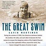 The Great Swim   Gavin Mortimer