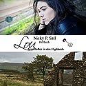 Lou: Verschollen in den Highlands Hörbuch von Nicky P. Satl Gesprochen von: Olivia Olivia