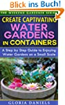 Create Captivating Water Gardens in C...