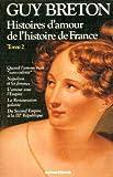 Histoires d'amour de l'histoire de France - Tome 2