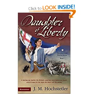 Daughter of Liberty (American Patriot Series, Book 1)