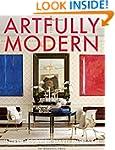 Artfully Modern: Interiors by Richard...