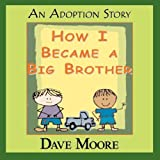 How I Became a Big Brother