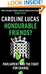 Honourable Friends?: Parliament and t...