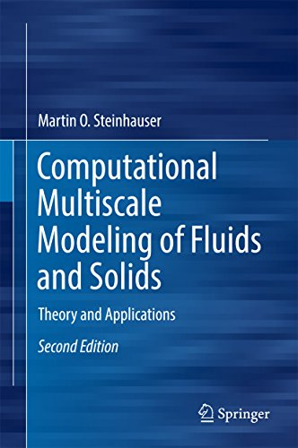 computational-multiscale-modeling-of-fluids-and-solids-theory-and-applications