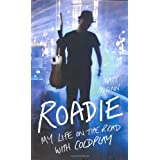 Roadie: My Life on the Road With Coldplaypar Matt McGinn