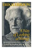 A Way of Looking at Things: Selected Papers of Erik H. Erikson, 1930-1980 (0393022676) by Erik H. Erikson