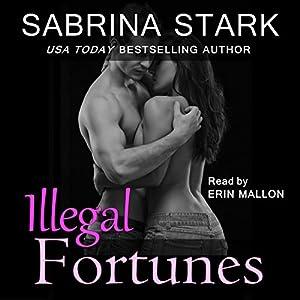 Illegal Fortunes Audiobook