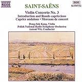 Saint-Saëns: Violin Concerto No. 3; Introduction and Rondo capriccioso; Caprice andalous; Morceau de concert