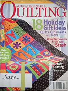 American Patchwork Quilting Magazine From Better Homes