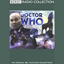 Doctor Who: The Myth Makers Radio/TV Program by Donald Cotton Narrated by William Hartnell, Peter Purves, full cast