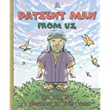 Patient Man From Uz, A