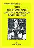 The Leo Frank Case and the Murder of Mary Phagen