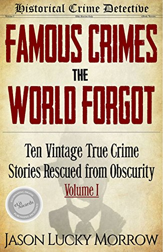 Author Spotlight: The True Crime Books of Jason Lucky Morrow