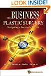 Business of Plastic Surgery, the: Nav...