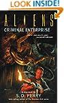 Aliens: Criminal Enterprise (Aliens (...