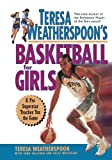 Teresa Weatherspoons Basketball for Girls