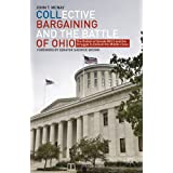 Collective Bargaining and The Battle of Ohio: The Defeat of Senate Bill 5 and the Struggle to Defend the Middle...