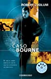 El Caso Bourne/ the Bourne Identity (8497593693) by Ludlum, Robert