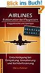 AIRLINES - Reklamation bei Flugreisen...