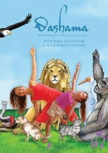 Gordon, Dashama Kids Yoga Adventure & Yoga Family Funtime With Dashama