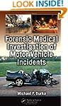 Forensic Medical Investigation of Mot...