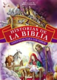 img - for Historias de la Biblia contadas para los ni os (Tapa Dura) (Spanish Edition) book / textbook / text book