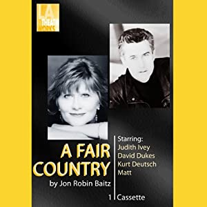 A Fair Country (Dramatized) | [Jon Robin Baitz]