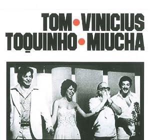 With Vinicius Toquinho & Miucha