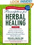 Prescription for Herbal Healing, 2nd...
