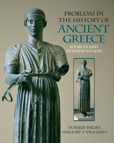 Problems in The History of Ancient Greece: Sources and...