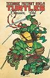 img - for Teenage Mutant Ninja Turtles Classics Volume 1 book / textbook / text book