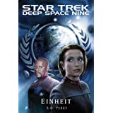 "Star Trek - Deep Space Nine 8.10: Einheitvon ""S.D. Perry"""