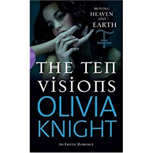 The Ten Visions - Olivia Knight