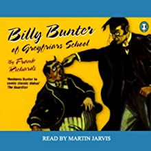 Billy Bunter of Greyfriars School (       ABRIDGED) by Frank Richards Narrated by Martin Jarvis