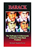 img - for Barack: The Challenges & Achievements of America's First Black President book / textbook / text book