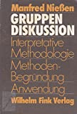 img - for Gruppendiskussion: Interpretative Methodologie, Methodenbegrundung, Anwendung (German Edition) book / textbook / text book