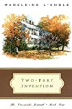 Two-Part Invention: The Story of a Marriage (The Crosswicks Journal, Book 4) (0062505017) by L'Engle, Madeleine