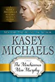 The Mischievous Miss Murphy (Kasey Michaels Alphabet Regency Romance Book 6)