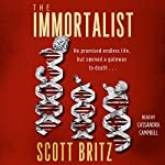 The Immortalist: A Sci-Fi Thriller | Scott Britz