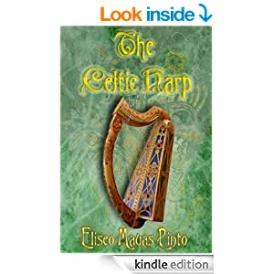 http://www.amazon.com/Celtic-Harp-Eliseo-Mauas-Pinto-ebook/dp/B008U8R2PK